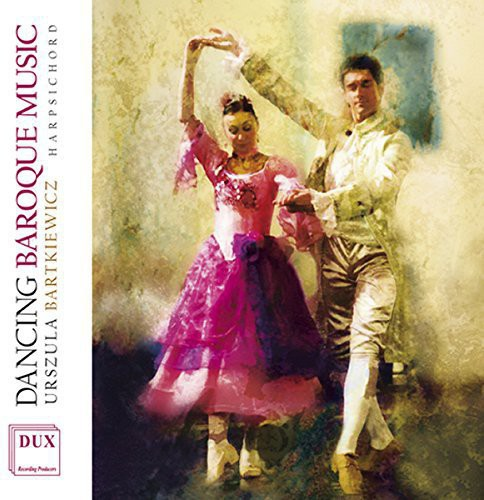 Urszula Bartkiewicz - Dancing Baroque Music