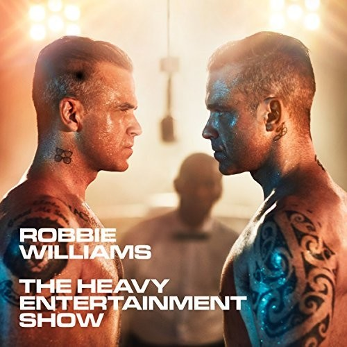 Robbie Williams - Heavy Entertainment Show [Import Deluxe LP]