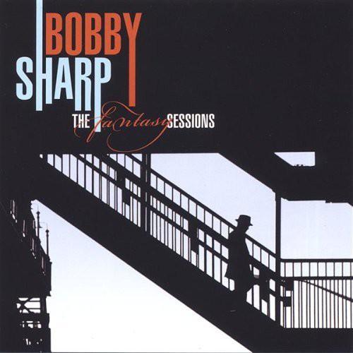 Bobby Sharp-The Fantasy Sessions