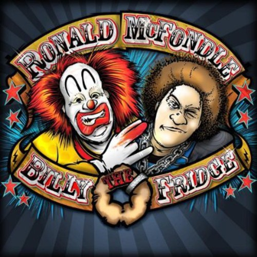 Ronald McFondle & Billy the Fridge - Clown & The Mountain