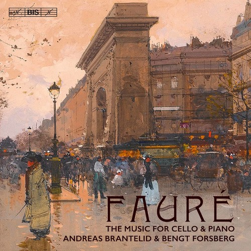 Faure: The Music for Cello & Piano