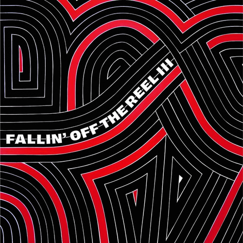 Fallin Off the Reel V. III & Iv /  Various