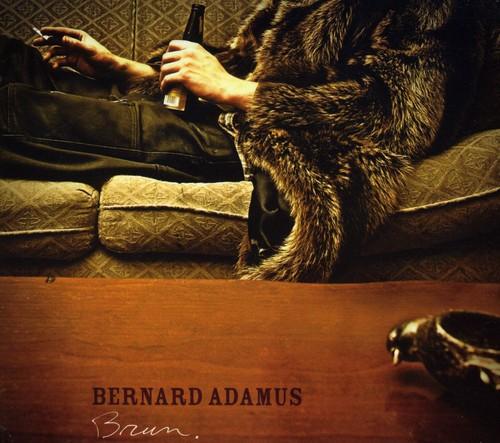 Bernard Adamus - Brun
