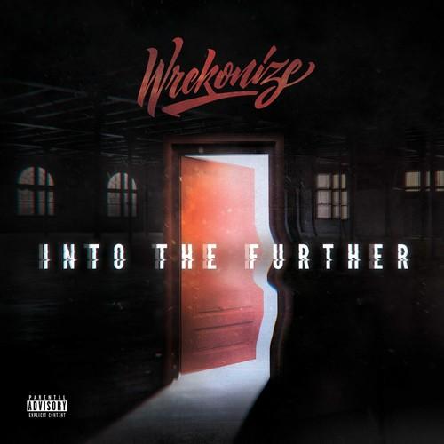 Wrekonize-Into the Further
