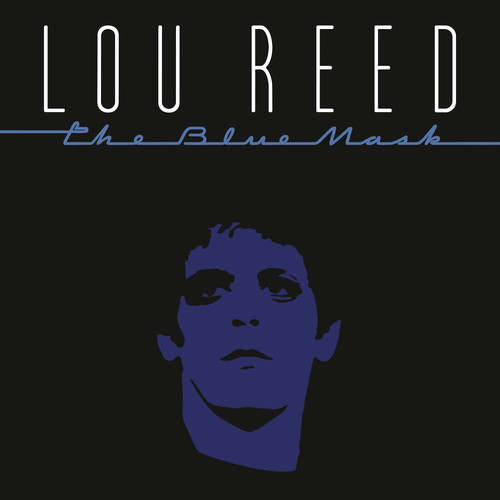 Lou Reed - The Blue Mask [Remastered LP]