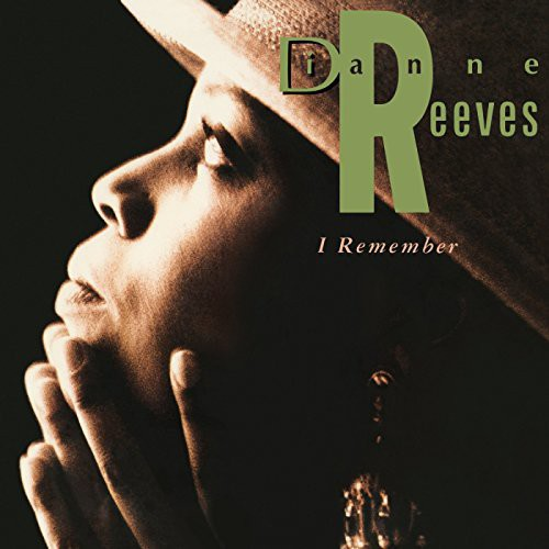 Dianne Reeves - I Remember [Vinyl]