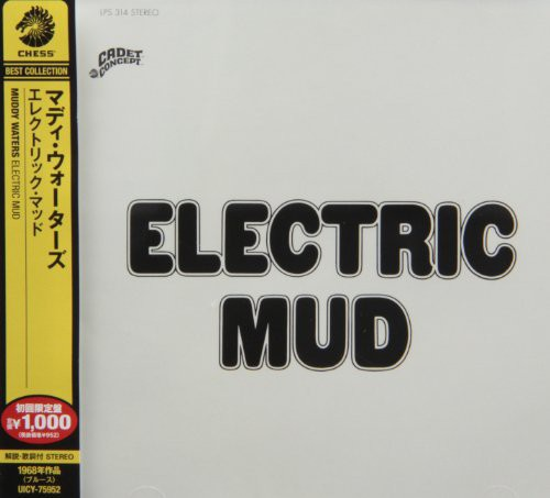 Muddy Waters - Electric Mud (Jpn) [Remastered]
