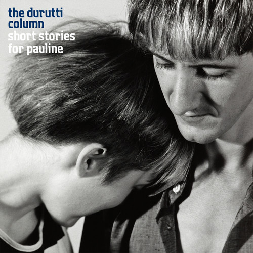 Durutti Column - Short Stories for Pauline (Blue Vinyl)