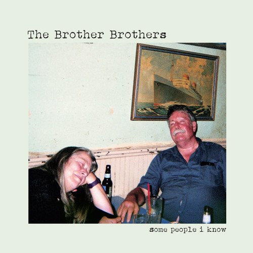 The Brother Brothers - Some People I Know [LP]