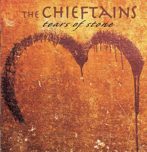 The Chieftains-Tears of Stone