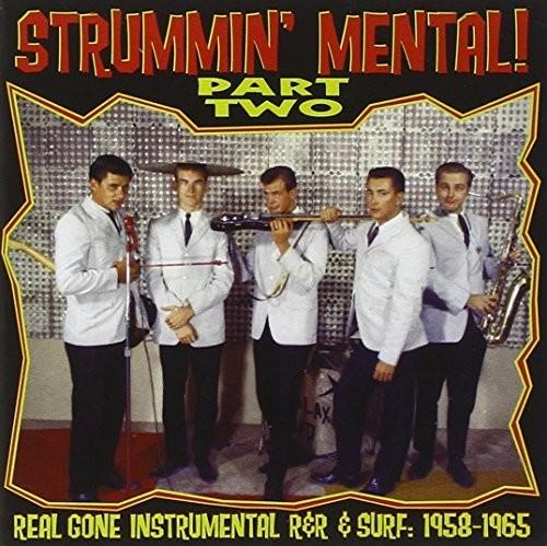 Strummin Mental, Vol. 2
