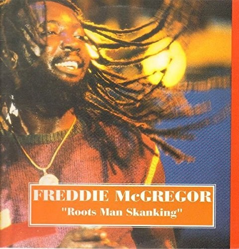 Freddie Mcgregor - Roots Man Skanking