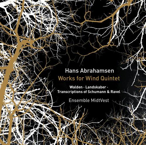 Ensemble MidtVest - Hans Abrahamsen: Works For Wind Quintet