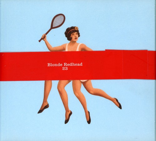 Blonde Redhead - 23 [Digipak]