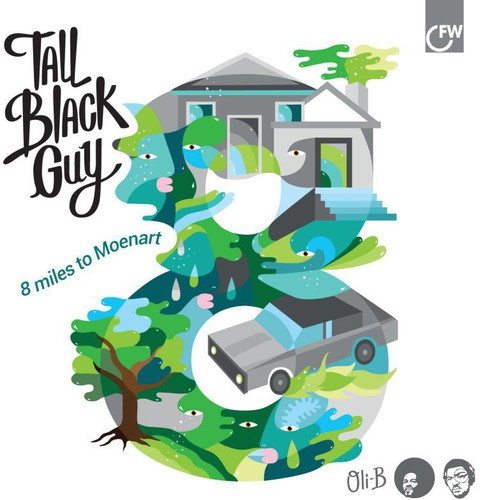 Tall Black Guy - 8 Miles to Moenart
