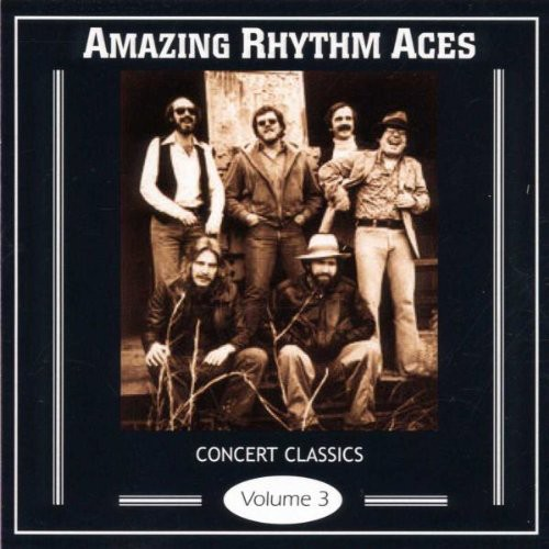 The Amazing Rhythm Aces - Alive In America