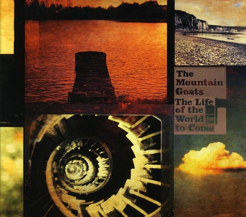 The Mountain Goats - Life Of The World To Come [Digipak]