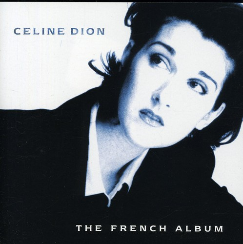 Celine Dion-The French Album