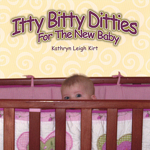 Itty Bitty Ditties for the New Baby