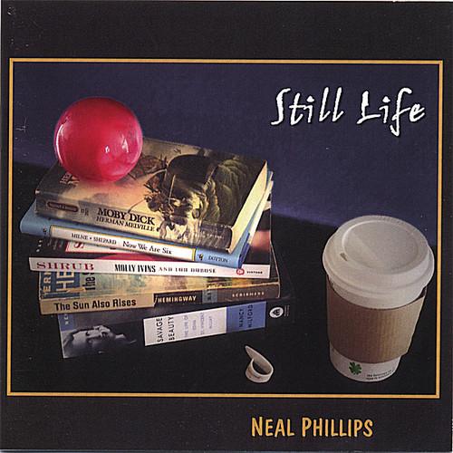 Phillips, Neal : Still Life