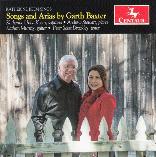Baxter /  Keem /  Stewart /  Murray /  Drackley : Songs & Arias By Garth Baxter