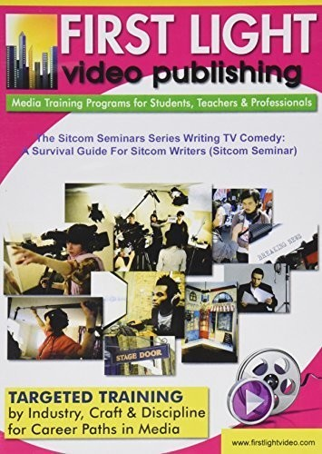 The Sitcom Seminars Series Writing TV Comedy: A Survival Guide for   Sitcom Writers