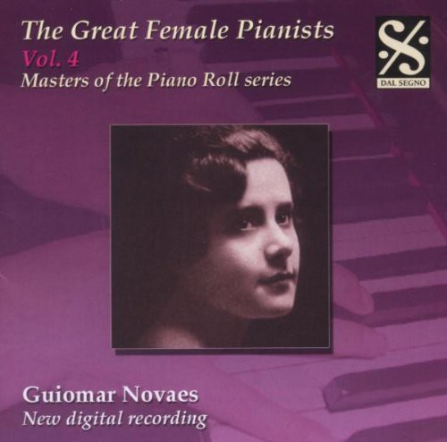 Great Female Pianists 4 /  Masters of Piano Rolls