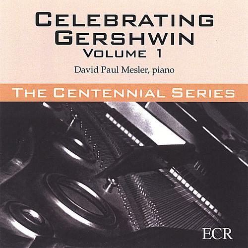 Celebrating Gershwin 1