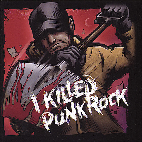 I Killed Punk Rock /  Various