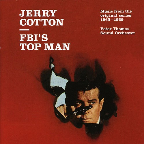 Jerry Cotton: FBI's Top Man (Music From the Original Series, 1965-1969)