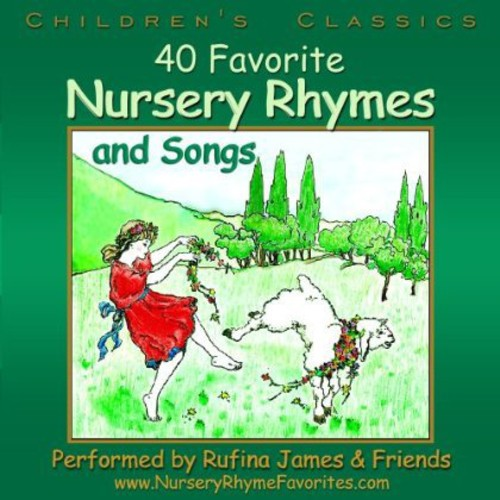 40 Favorite Nursery Rhymes & Songs