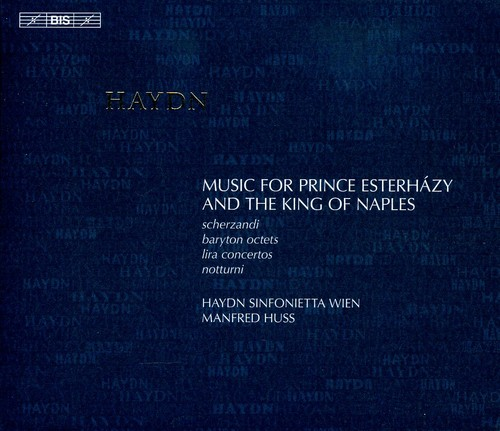 Music for Prince Esterhazy & the King of Naples
