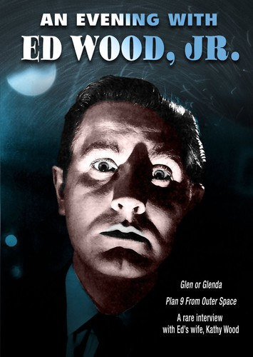 An Evening With Ed Wood Jr.