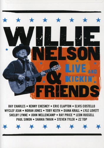 Willie Nelson & Friends: Live and Kickin'