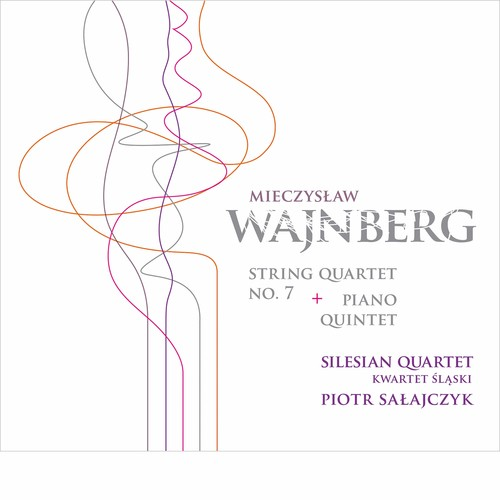 Mieczys?aw Wajnberg: String Quartet No. 7 & Piano Quintet