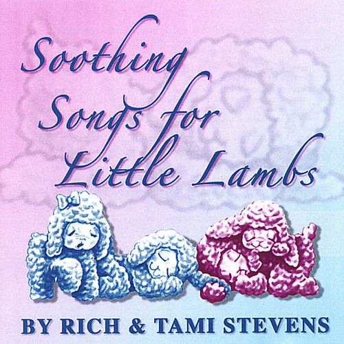 Soothing Songs for Little Lambs