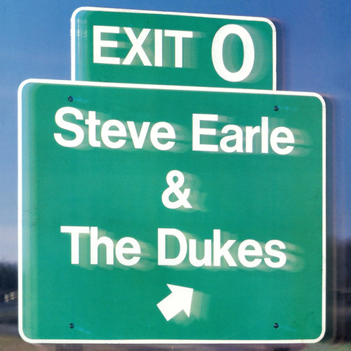 Steve Earle & The Dukes - Exit O [Vinyl]