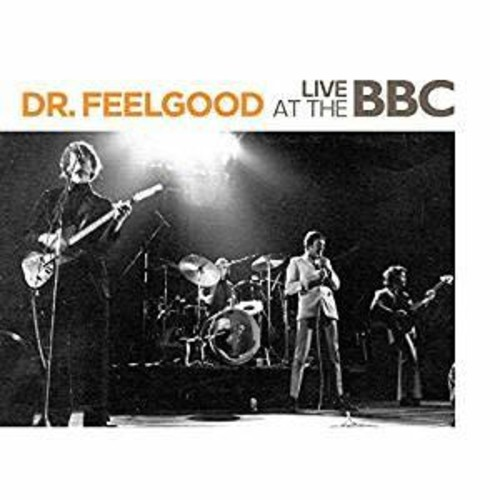 Dr Feelgood - Live At The BBC