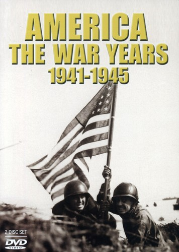 America: The War Years 1941-1945