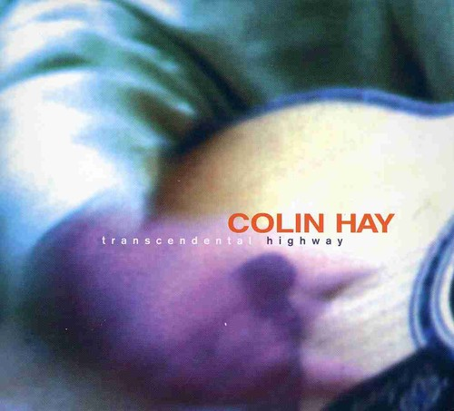 Colin Hay - Transcendental Highway