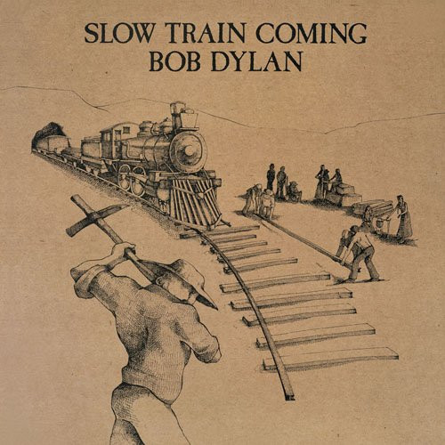 Slow Train Coming [Import]