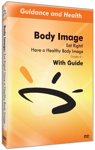 Eat Right Have a Healthy Body Image