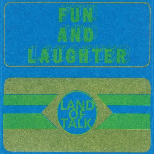 Land Of Talk - Fun & Laughter (Ep)