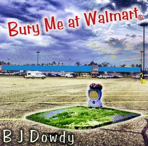 Bury Me at Wal-Mart