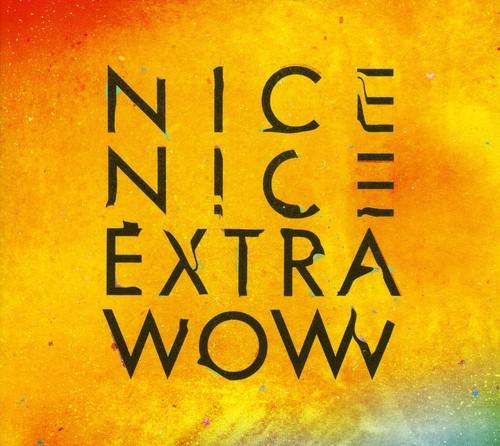 Nice Nice-Extra Wow