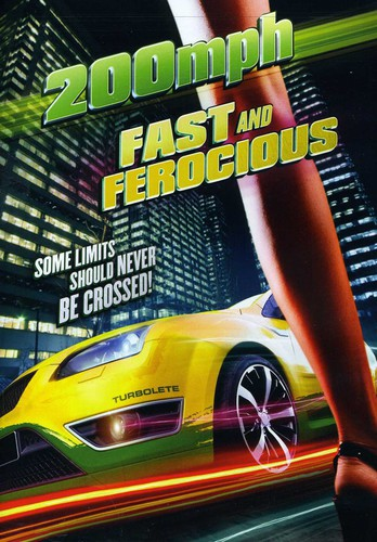 200 MPH: Fast and Ferocious