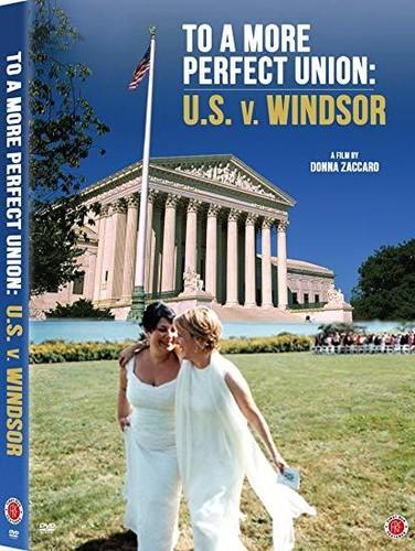 To A More Perfect Union: U.S. v. Windsor