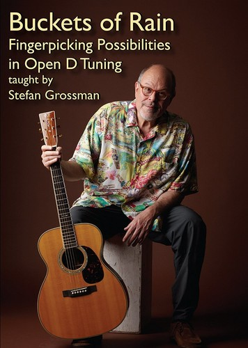 Buckets of Rain: Fingerpicking Possibilities in Open D Tuning [Import]