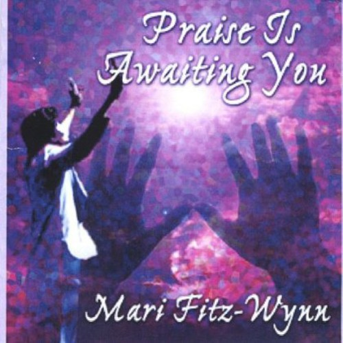Praise Is Awaiting You