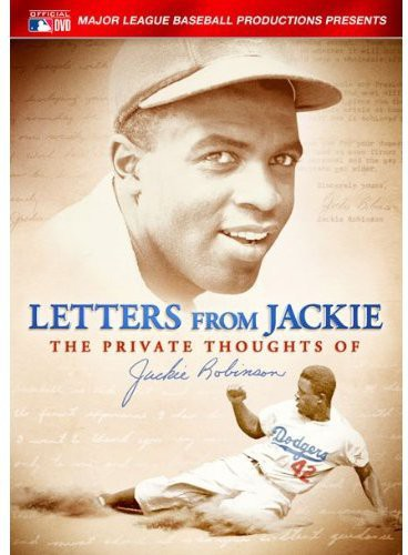 Letters From Jackie: The Private Thoughts Of Jackie Robinson